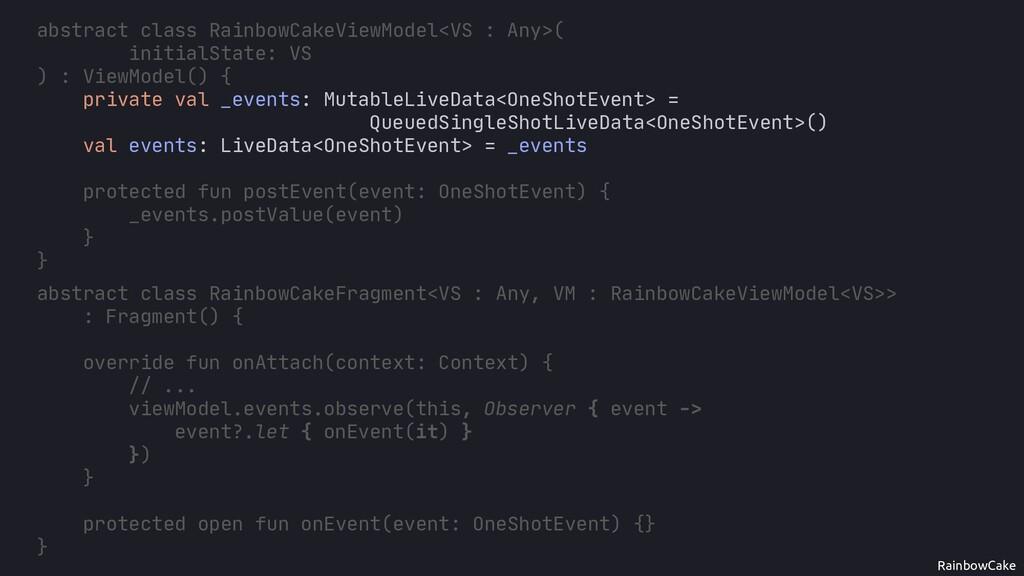 RainbowCake abstract class RainbowCakeViewModel...