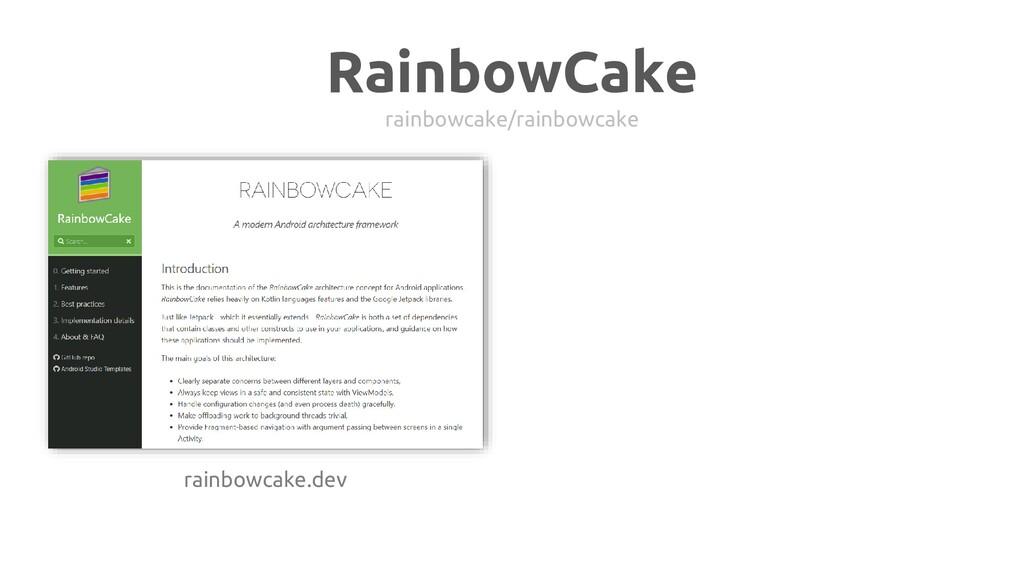 RainbowCake rainbowcake/rainbowcake rainbowcake...