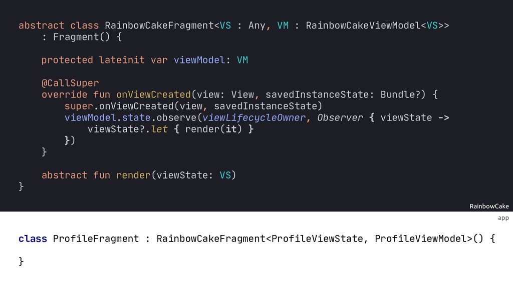 app RainbowCake : protected lateinit var viewMo...