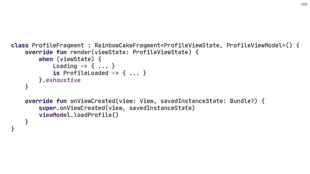 app override fun render(viewState: ProfileViewS...