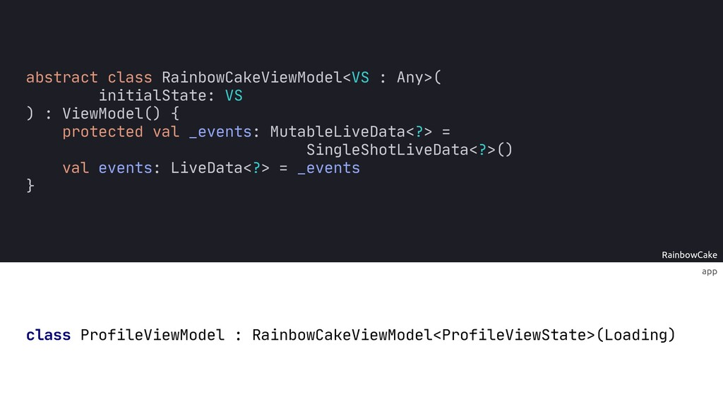 RainbowCake app class ProfileViewModel : Rainbo...