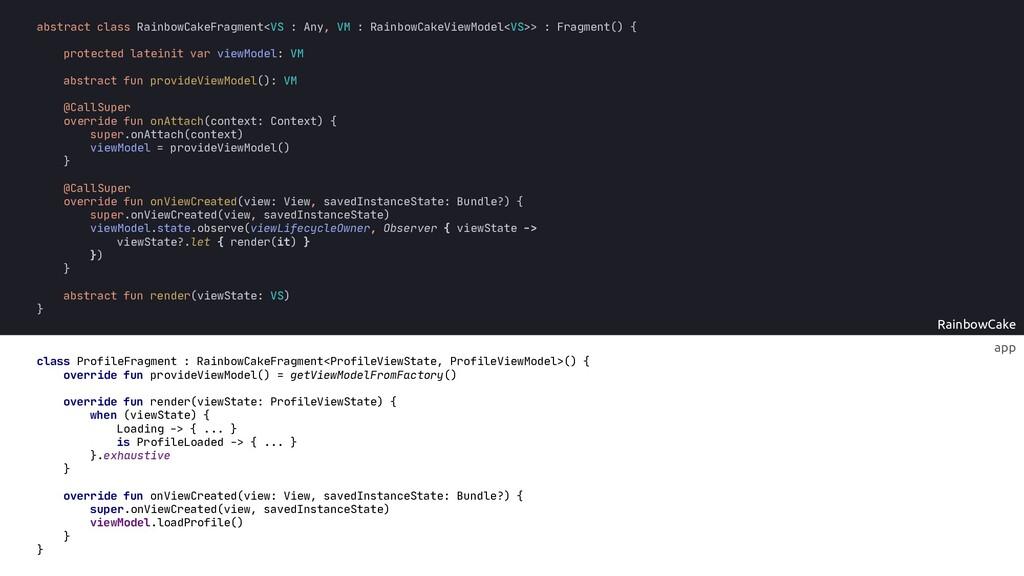 app RainbowCake abstract fun provideViewModel()...