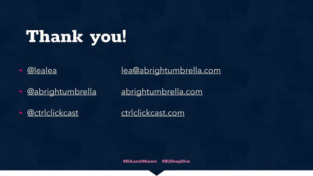 Thank you! • @lealea • @abrightumbrella • @ctrl...