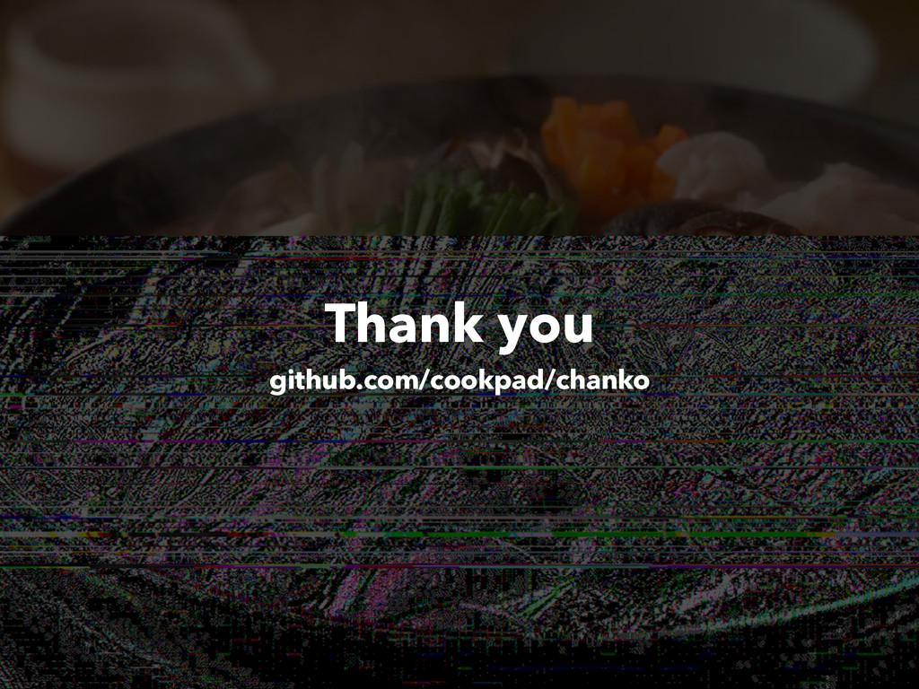Thank you github.com/cookpad/chanko