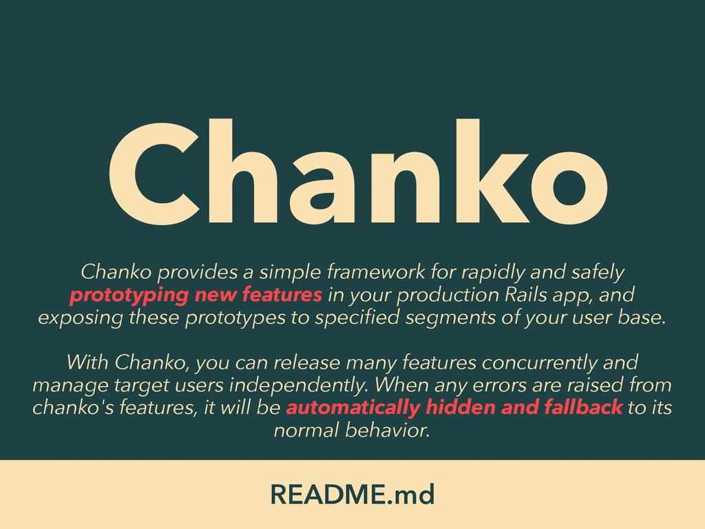 README.md Chanko ! Chanko provides a simple fra...