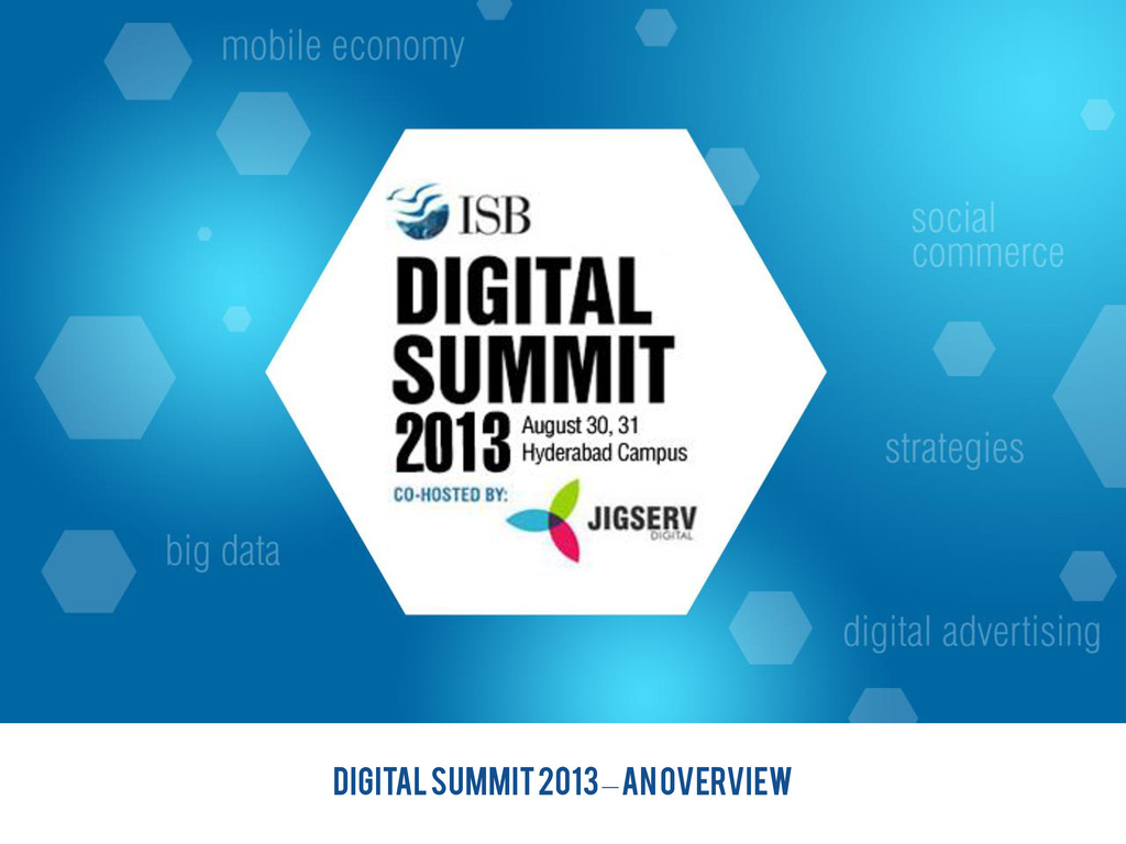 DIGITAL SUMMIT 2013 – an overview