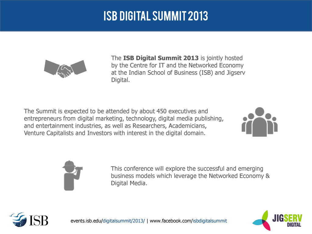 ISB Digital Summit 2013 This conference will ex...
