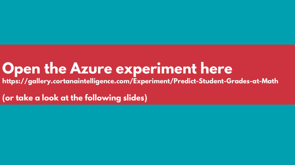 Open the Azure experiment here https://gallery....