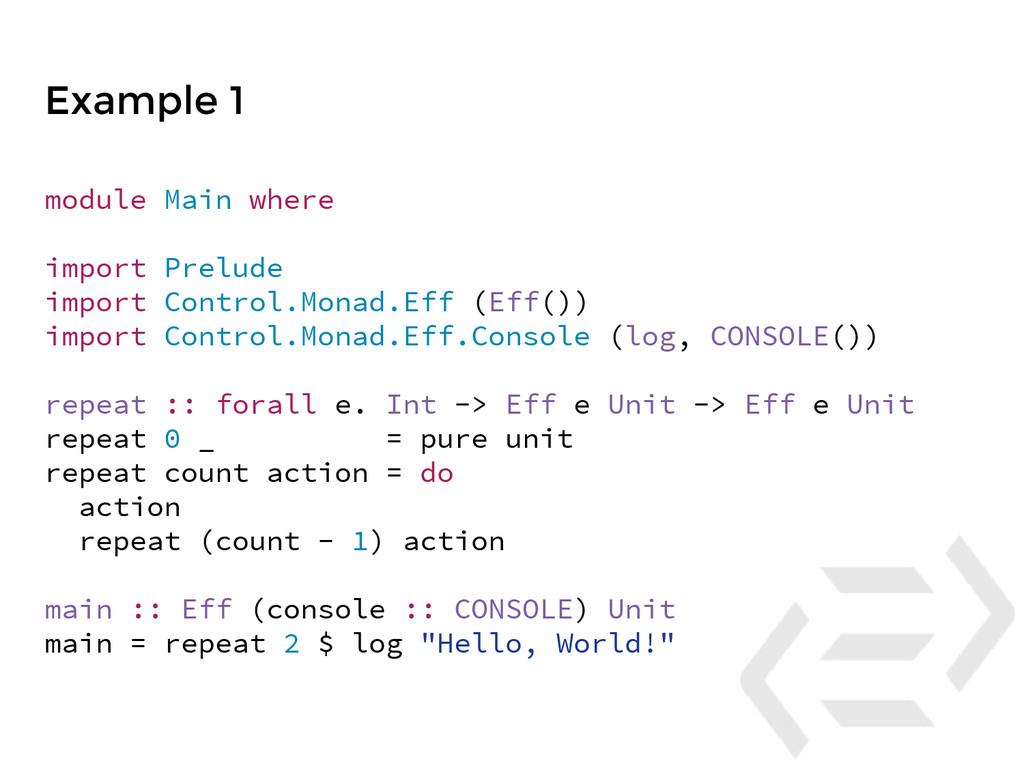 module Main where import Prelude import Control...