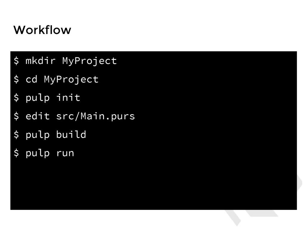 $ mkdir MyProject $ cd MyProject $ pulp init $ ...
