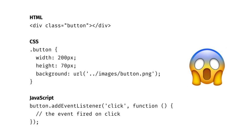 """HTML <div class=""""button""""></div> CSS .button { w..."""