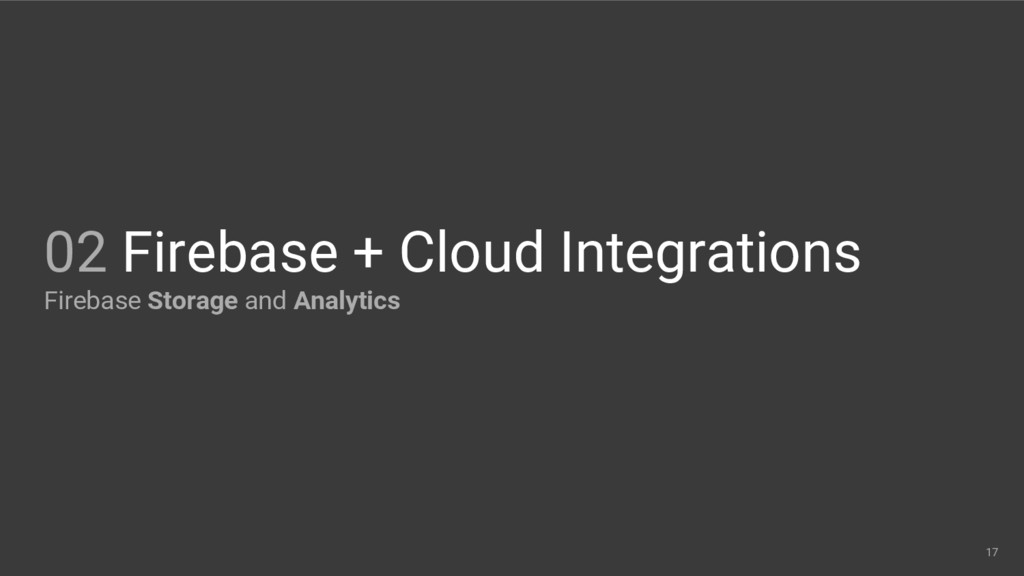 17 App Development 17 Firebase Storage and Anal...