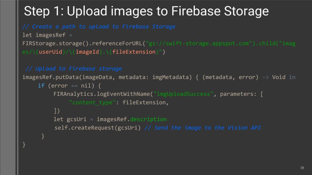 // Create a path to upload to Firebase Storage ...