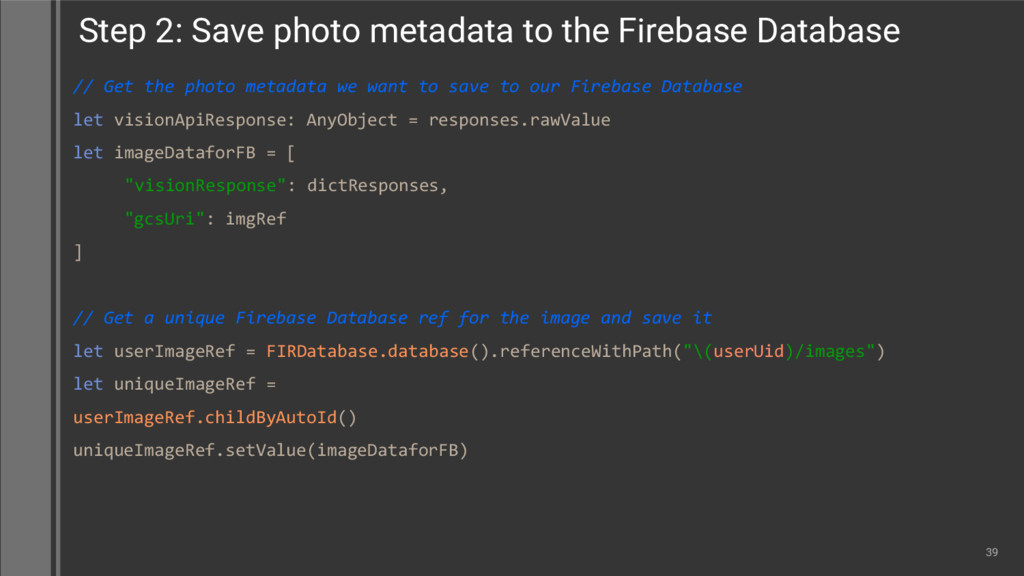 // Get the photo metadata we want to save to ou...