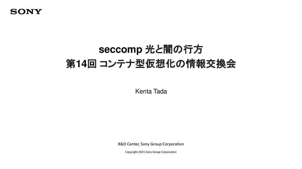 R&D Center, Sony Group Corporation Copyright 20...