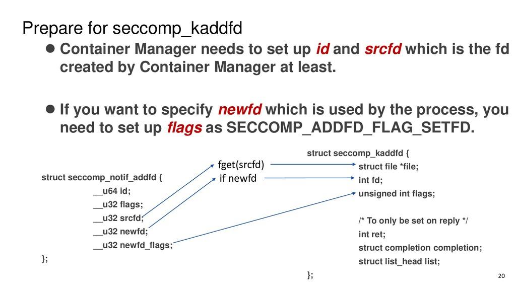 Prepare for seccomp_kaddfd struct seccomp_notif...