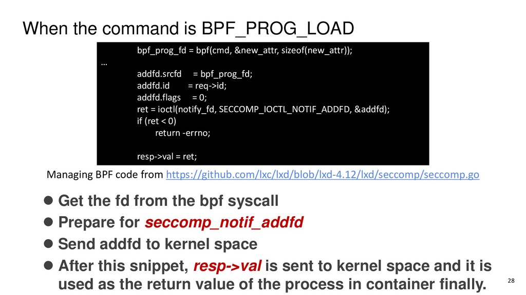 When the command is BPF_PROG_LOAD ⚫ Get the fd ...
