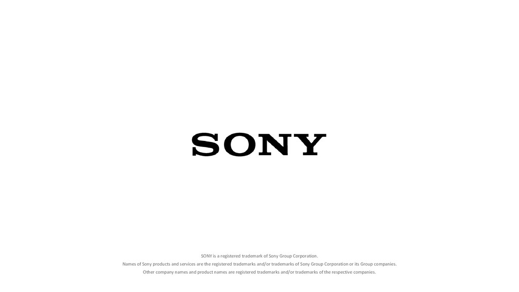 SONY is a registered trademark of Sony Group Co...