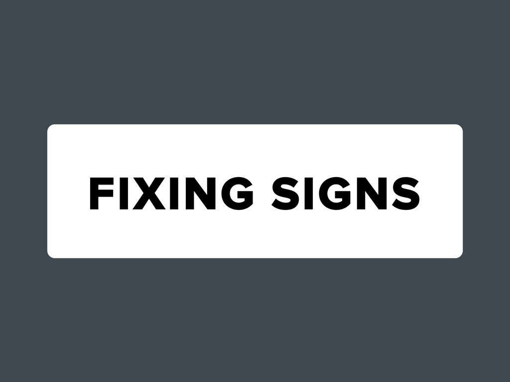 FIXING SIGNS