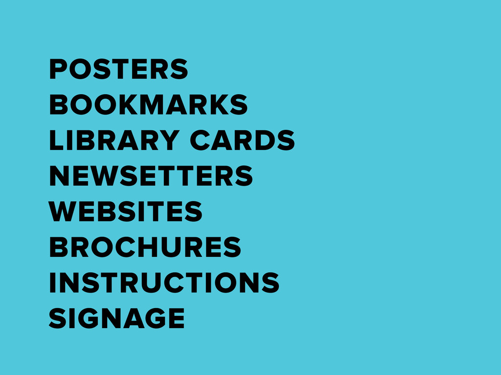 POSTERS BOOKMARKS LIBRARY CARDS NEWSETTERS WEBS...
