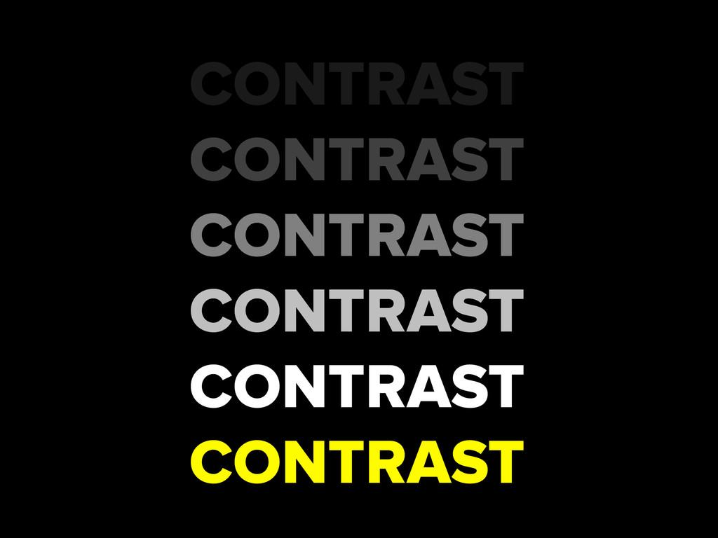 CONTRAST CONTRAST CONTRAST CONTRAST CONTRAST CO...