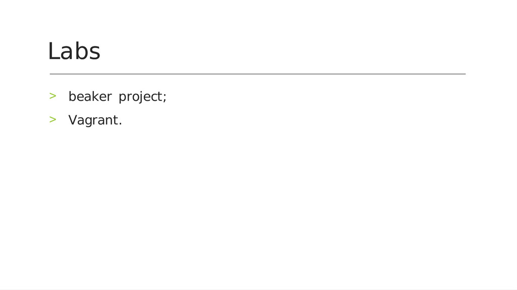 beaker‑project; > Vagrant. > Labs