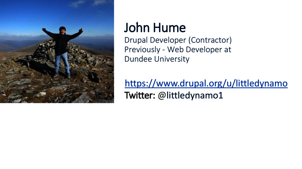 John Hume Drupal Developer (Contractor) Previou...