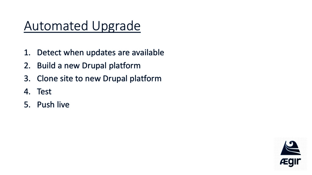 Automated Upgrade 1. Detect when updates are av...
