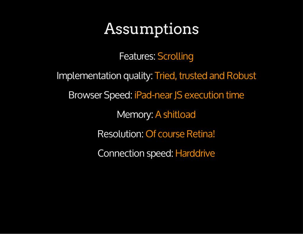 Assumptions Features: Scrolling Implementation ...