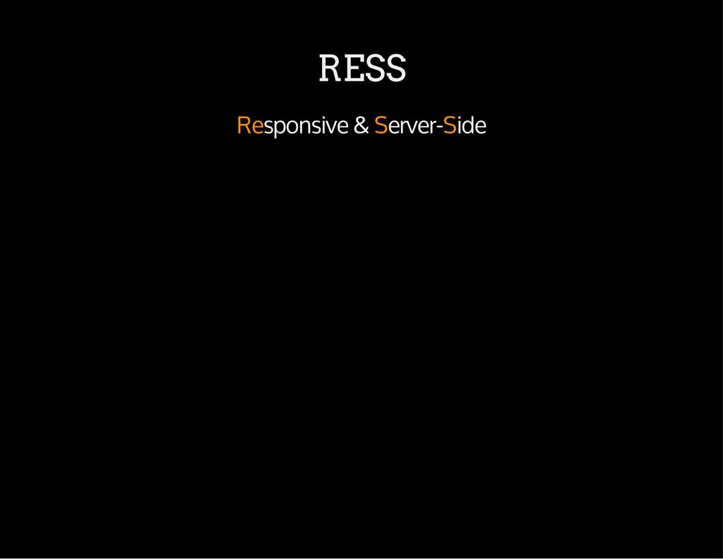 RESS Responsive & Server-Side