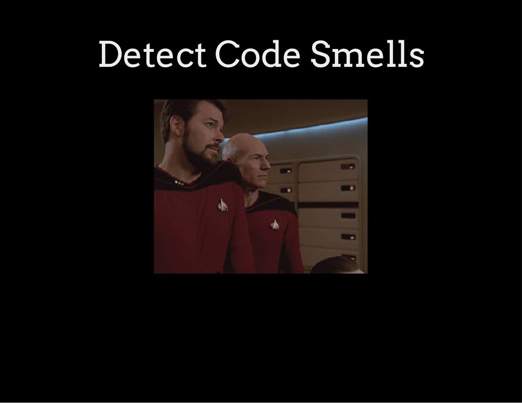 Detect Code Smells