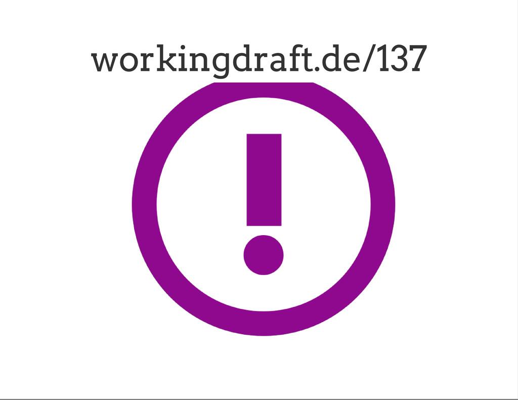 workingdraft.de/137