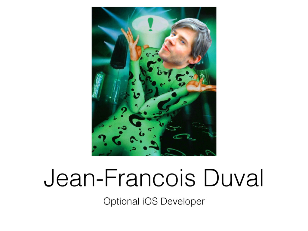 Jean-Francois Duval Optional iOS Developer