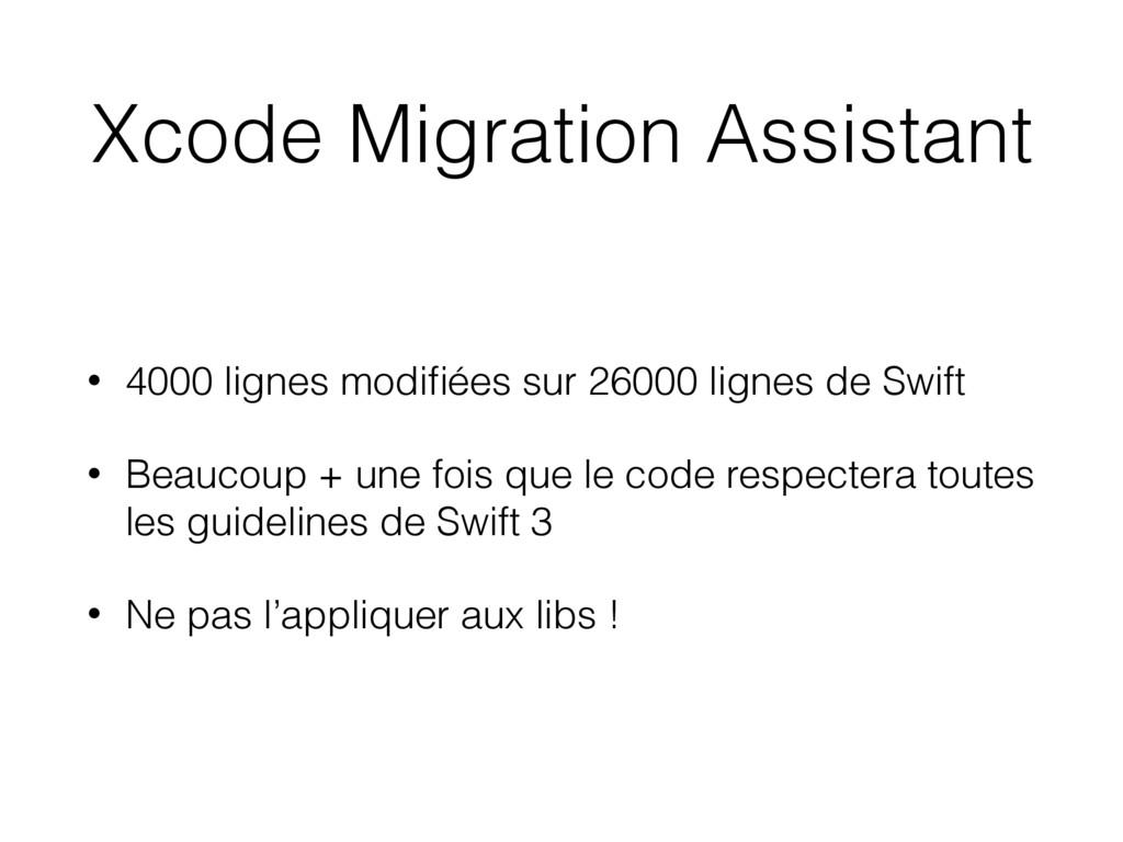 Xcode Migration Assistant • 4000 lignes modifiée...