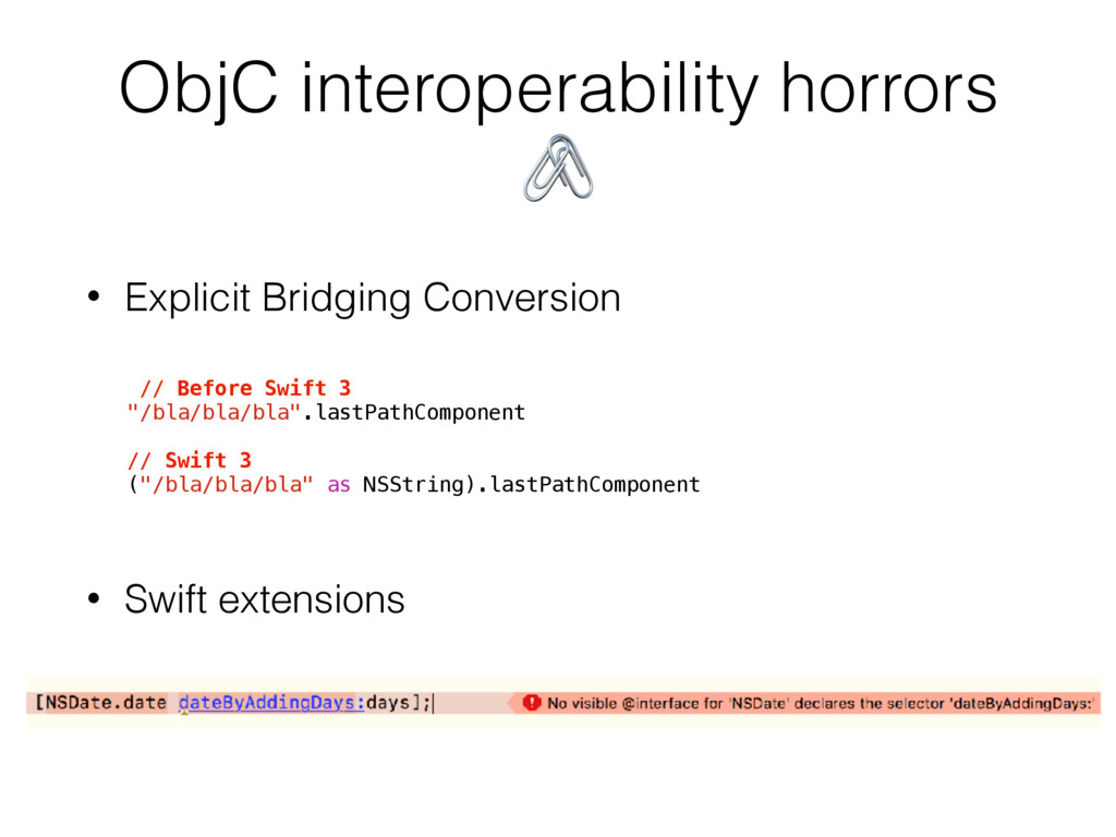 ObjC interoperability horrors  • Explicit Bridg...