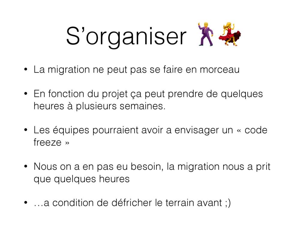 S'organiser  • La migration ne peut pas se fair...