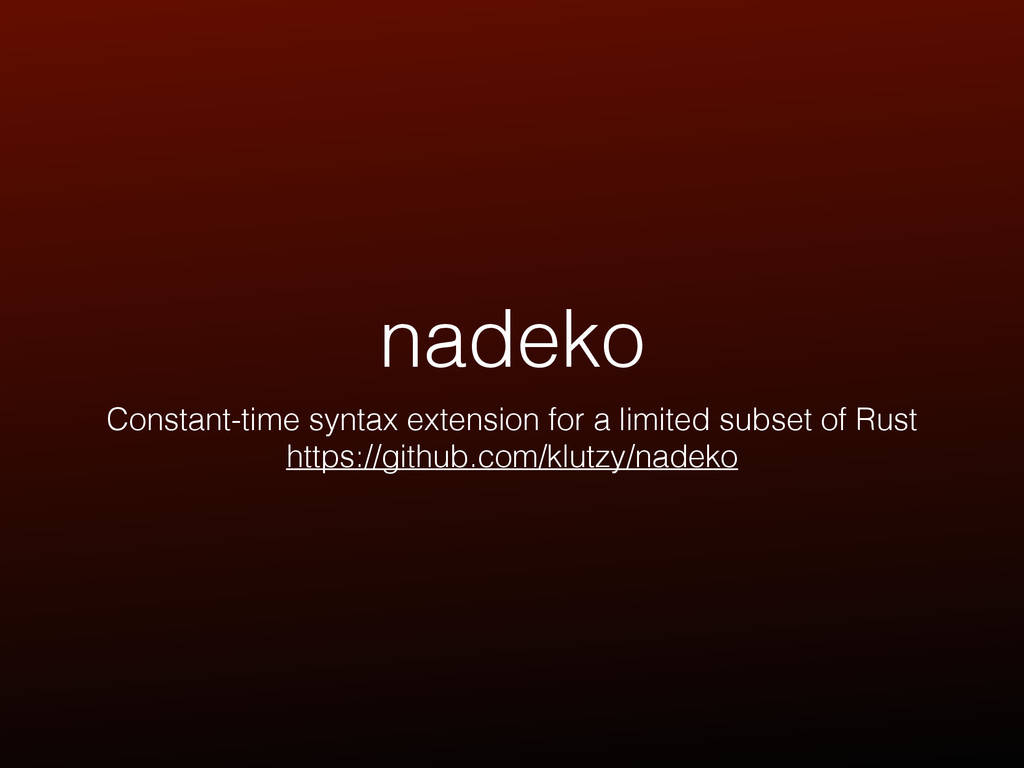 nadeko Constant-time syntax extension for a lim...