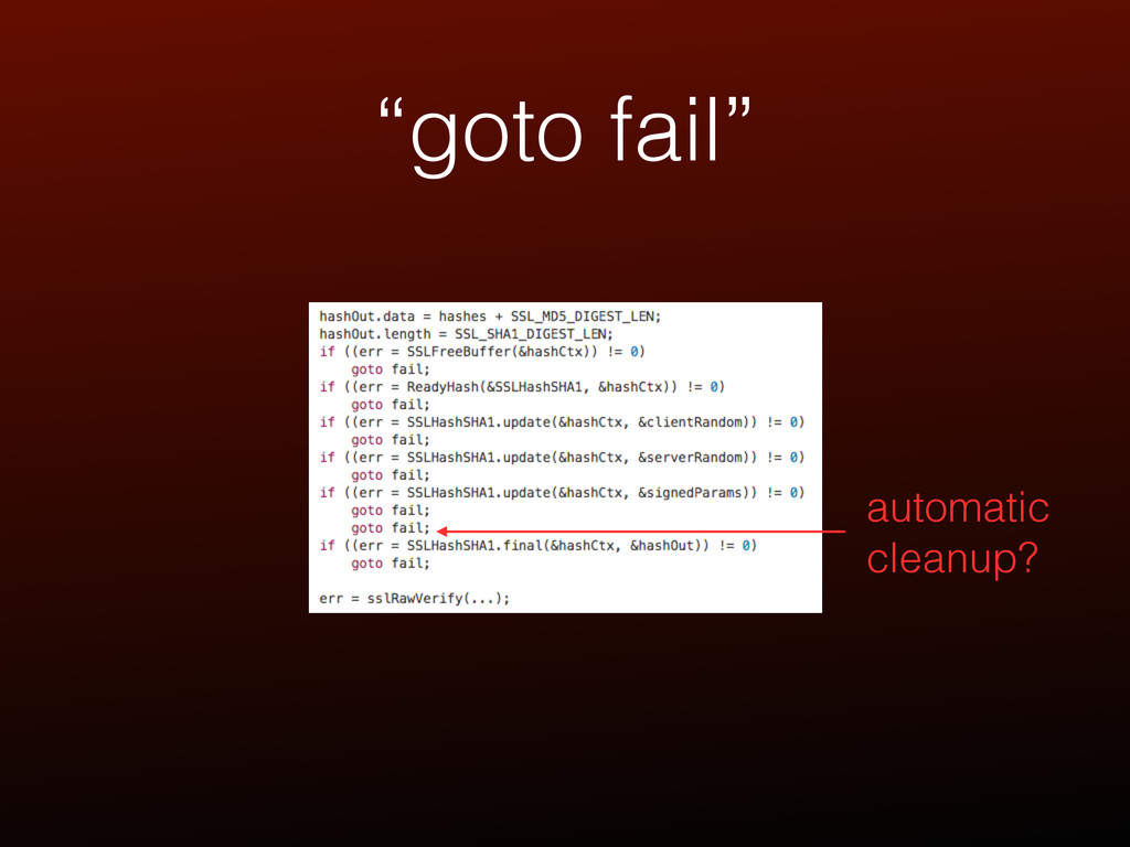 """goto fail"" automatic cleanup?"