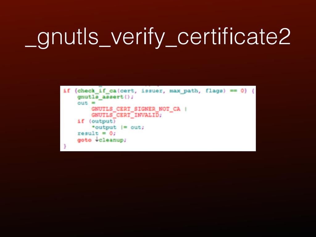 _gnutls_verify_certificate2