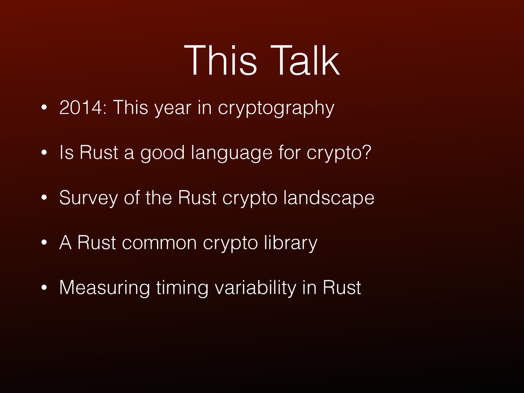 This Talk • 2014: This year in cryptography • I...