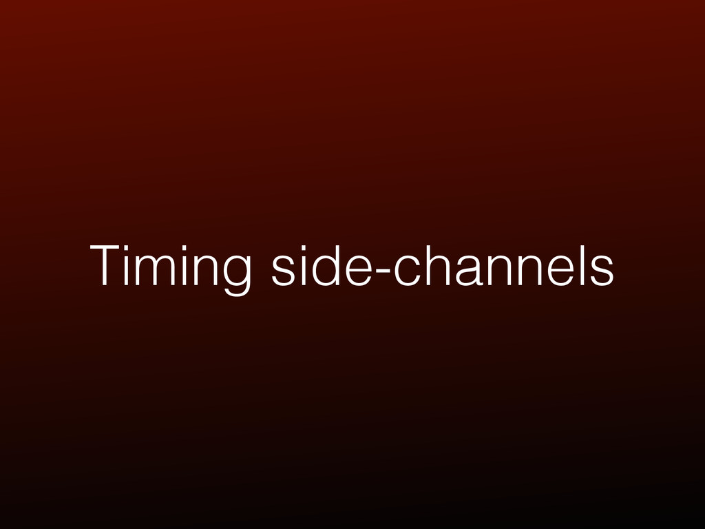 Timing side-channels