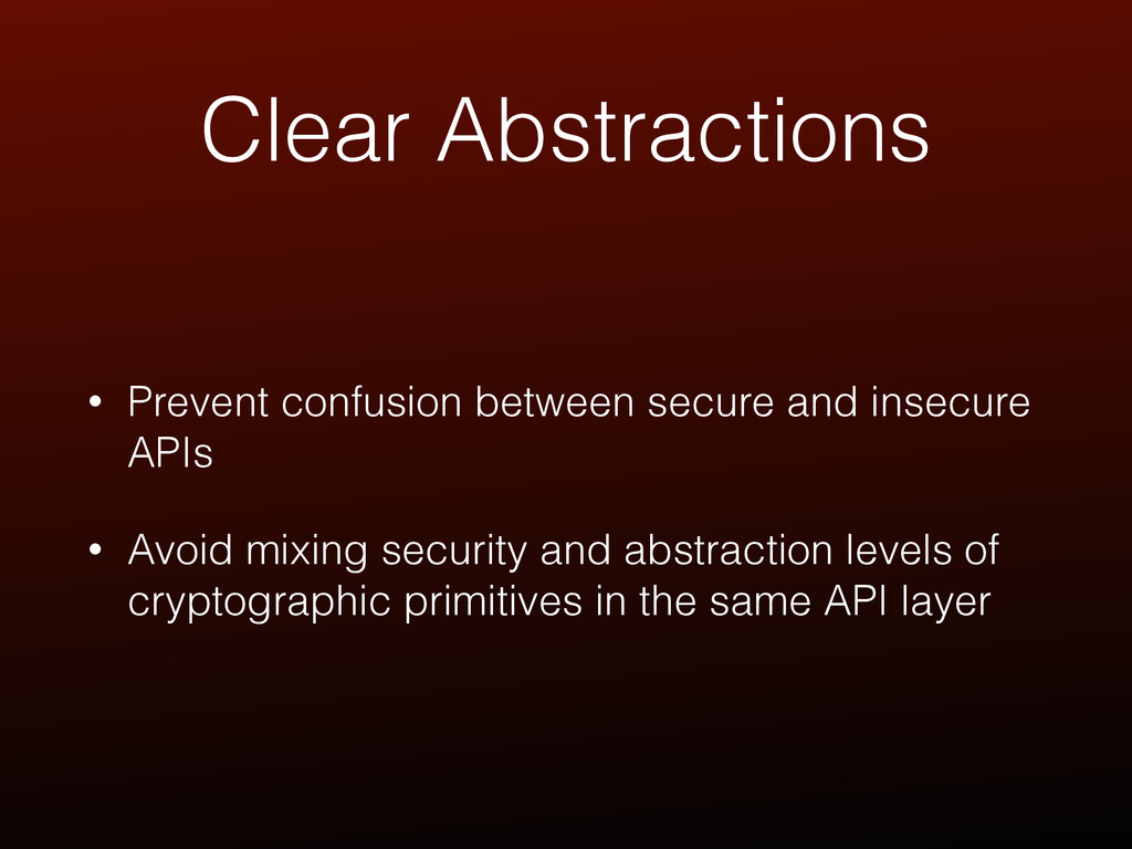Clear Abstractions • Prevent confusion between ...