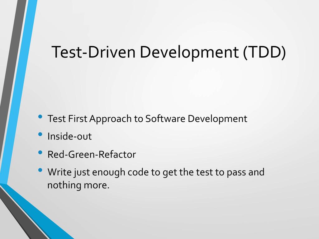 Test-‐Driven Development (TDD)  • Te...
