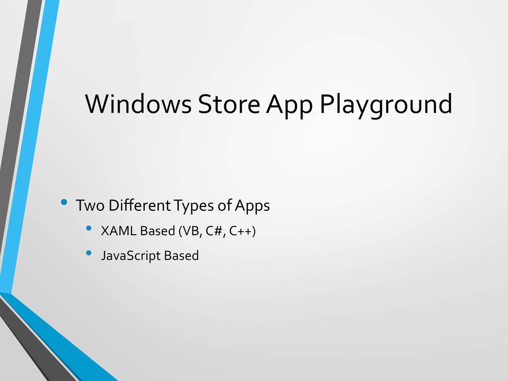 Windows Store App Playground  • Tw...