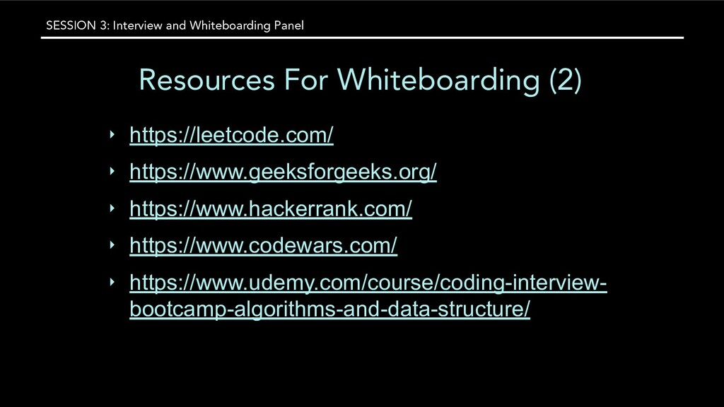 SESSION 3: Interview and Whiteboarding Panel Re...