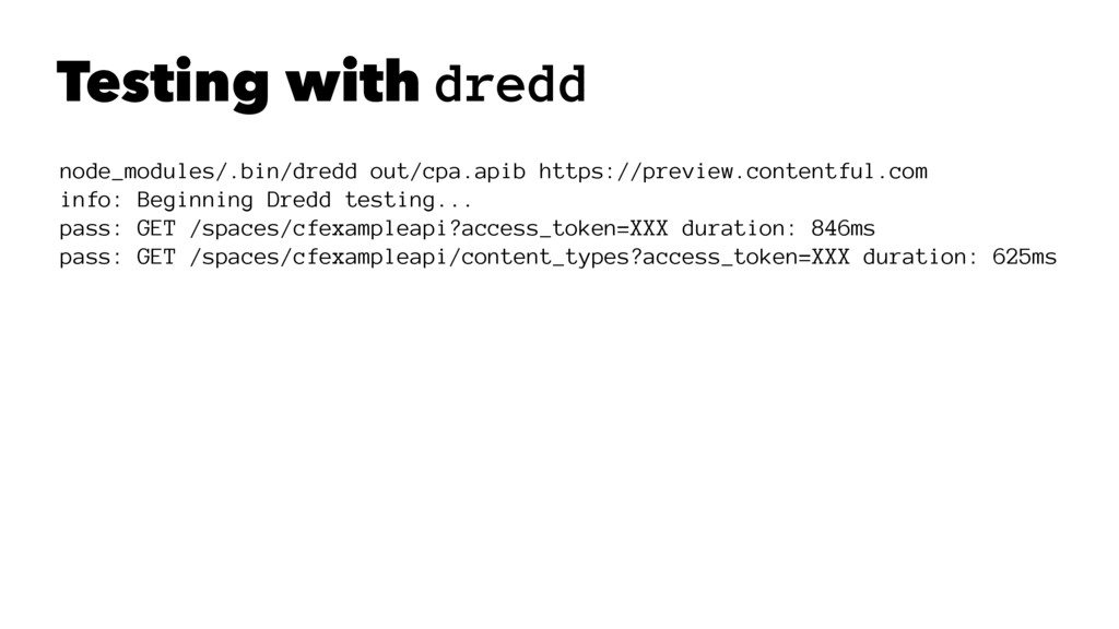 Testing with dredd node_modules/.bin/dredd out/...
