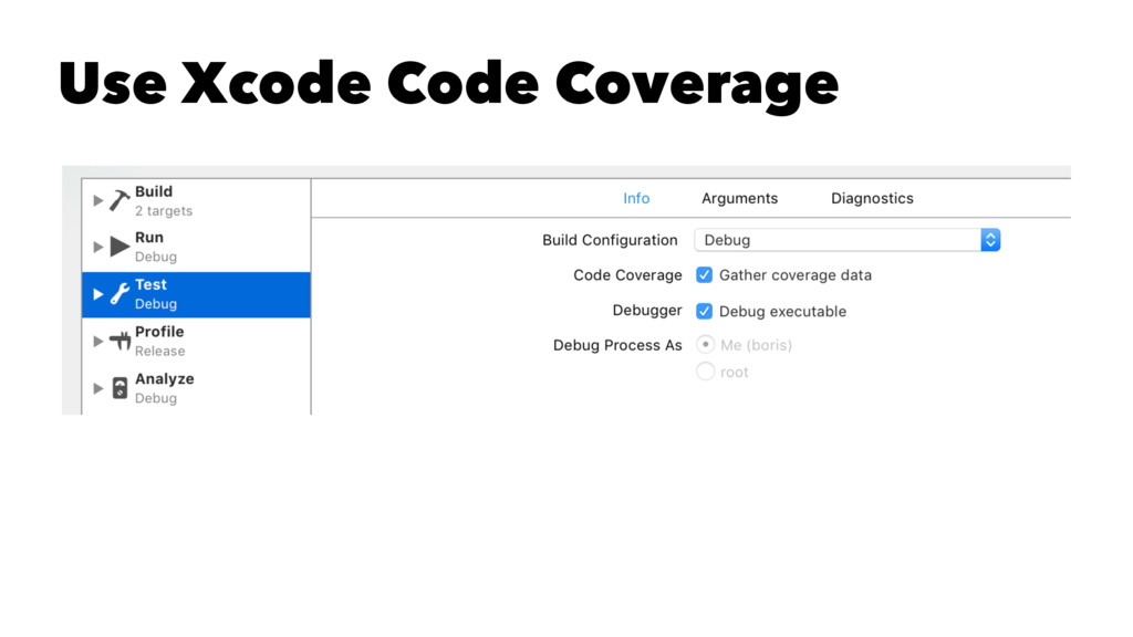 Use Xcode Code Coverage