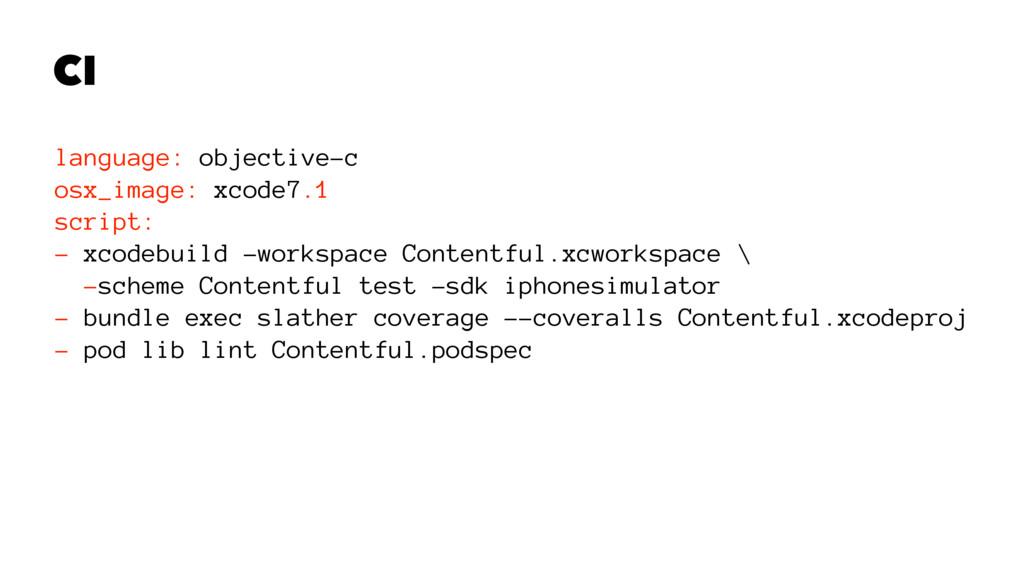 CI language: objective-c osx_image: xcode7.1 sc...