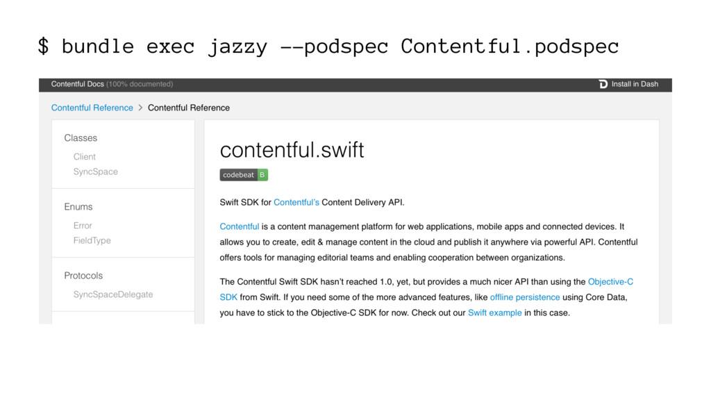 $ bundle exec jazzy --podspec Contentful.podspec