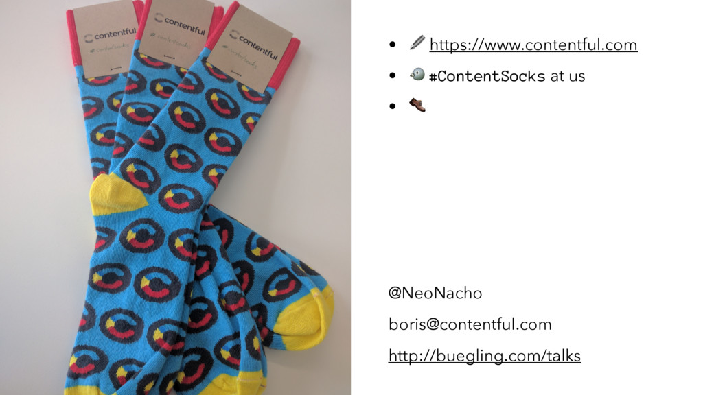 "• ! https://www.contentful.com • "" #ContentSock..."
